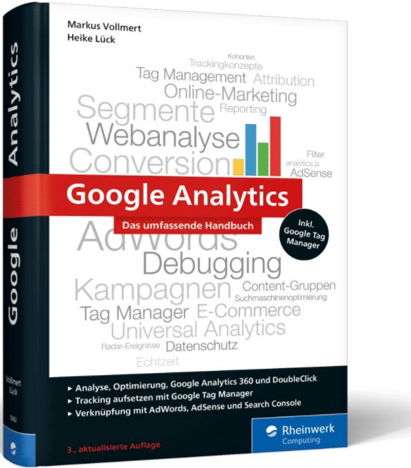 Google Analytics - Das umfassende Handbuch
